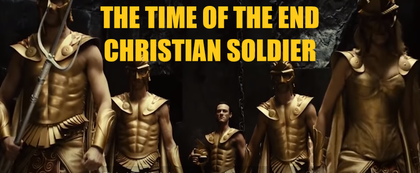 The Time of The End Christian Soldier