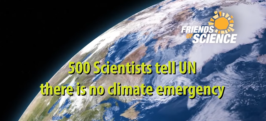 500 Climate Scientists write to UN to say: There Is No Climate Emergency